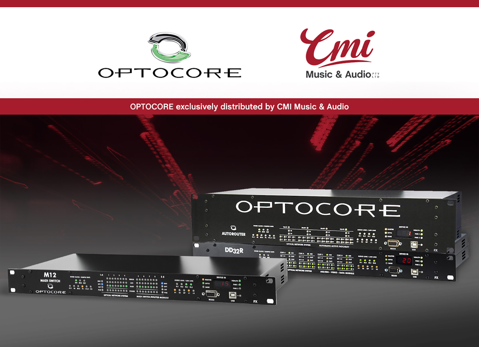 Optocore Exclusively Distributed by CMI Audio & Music